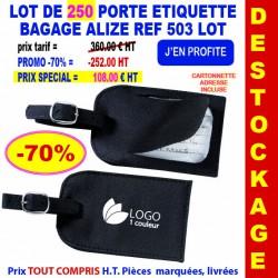 LOT DE 250 PORTE ETIQUETTE BAGAGE ALIZE REF 503 LOT 503 LOT BONS PLANS 360,00 €