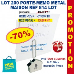 LOT DE 200 PORTE MEMO METAL REF 814 814 LOT bloc notes - bloc mémos 456,00 €