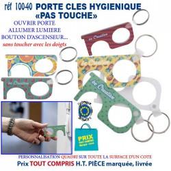 PORTE CLES HYGIENIQUE PAS TOUCHE REF 100-40 100-40 SECURITE 0,87 €