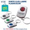 PORTE CLES LAMPE FLASHCOLOR REF 560 560 PORTE CLES PLASTIQUE 0,42 €