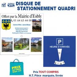DISQUE DE STATIONNEMENT QUADRI REF 4504 4504 TOUT POUR L'AUTO 0,88 €