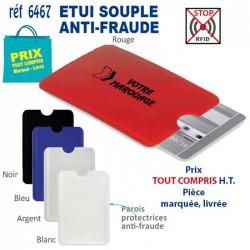 ETUI SOUPLE ANTI FRAUDE REF 6467 6467 ETUIS PORTE CARTES DE CREDIT 0,38 €