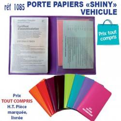 PORTE PAPIERS VEHICULE SHINY REF 1085 1085 TOUT POUR L'AUTO 0,51 €